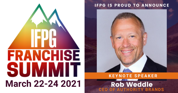 Rob Weddle, CEO of Authority Brands To Keynote IFPG Franchise Summit 2021